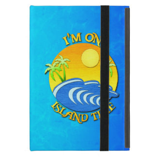 I Am On Island Time iPad Mini Cover