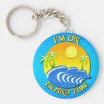 I Am On Island Time Keychains