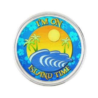 I Am On Island Time Lapel Pin