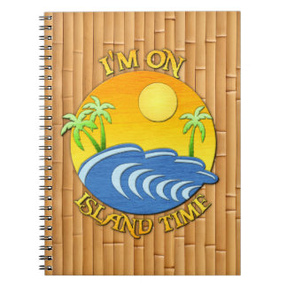 I Am On Island Time Notebook