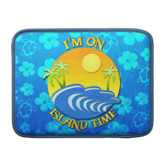 I Am On Island Time Sleeve For MacBook Air
