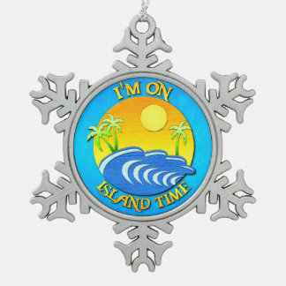 I Am On Island Time Snowflake Pewter Christmas Ornament