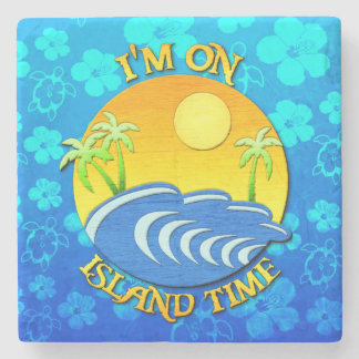 I Am On Island Time Stone Coaster