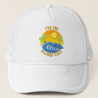 I Am On Island Time Trucker Hat