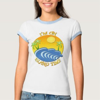I Am On Island Time shirt