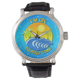 I Am On Island Time Wrist Watch