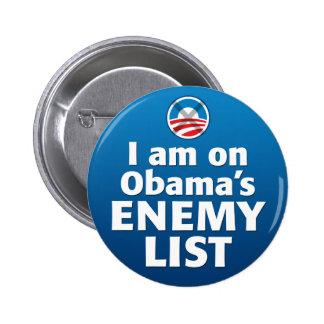 I am on Obama s Enemy List Pins
