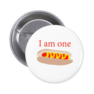 I am one Hot Dog 2 Inch Round Button