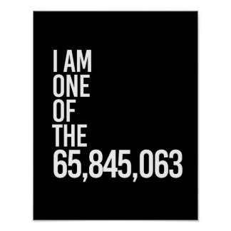 I AM ONE OF THE 65 MILLION - - white - Poster
