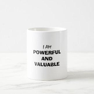 I Am Powerful and Valuable Coffee Mug