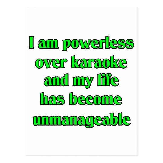 I am  powerless over karaoke postcard