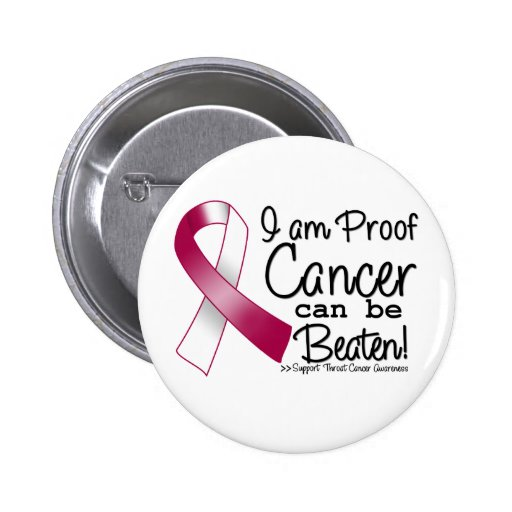 I Am Proof Throat Cancer Can Be Beaten Pinback Button