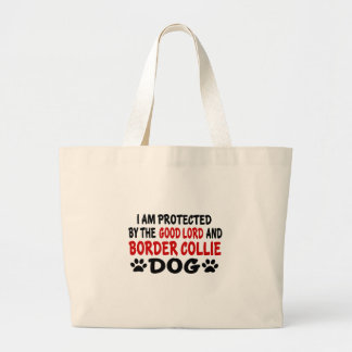 I Am Protected By The Good Lord And BORDER COLLIE Jumbo Tote Bag