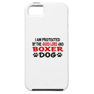 I Am Protected By The Good Lord And BOXER iPhone 5 Covers