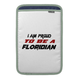 I am proud to be a Floridian MacBook Air Sleeve