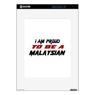 I am proud to be a Malaysian Skins For The iPad