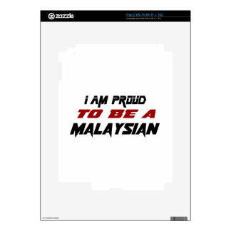 I am proud to be a Malaysian Skin For The iPad 2