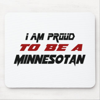 I am proud to be a Minnesotan Mouse Pad
