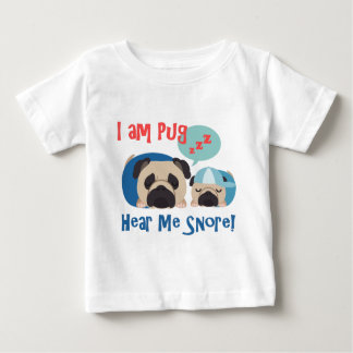 I am Pug, Hear Me Snore tees and gifts