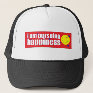 I am pursuing happiness trucker hat