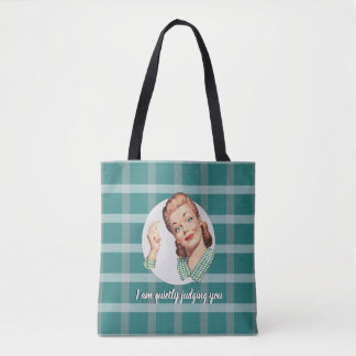 I am quietly judging you. tote bag