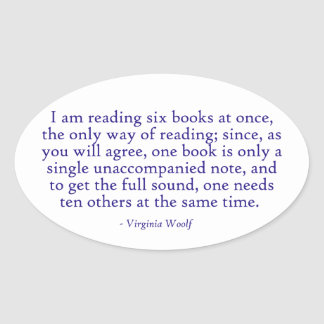 I Am Reading Six Books At Once Oval Sticker