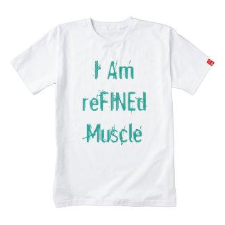 I Am reFINEd Muscle Zazzle HEART T-Shirt