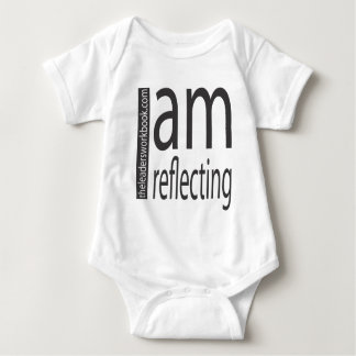 I am reflecting! baby bodysuit