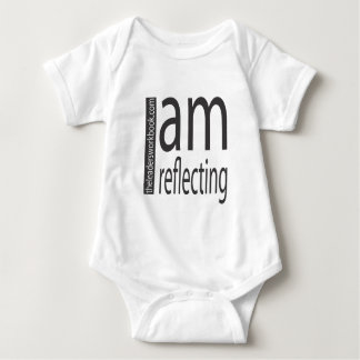 I am Reflecting Baby Bodysuit