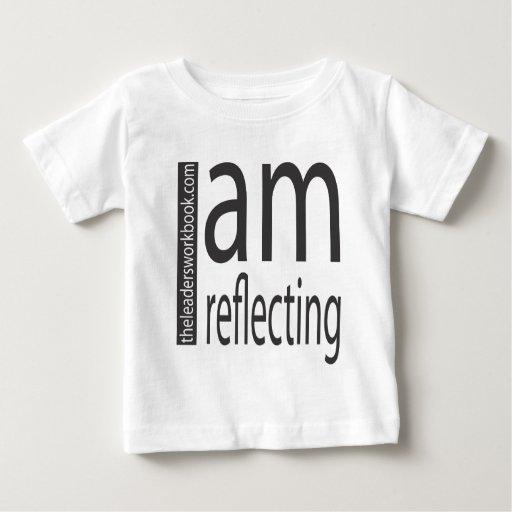 I am reflecting! t shirts