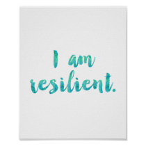 """I Am Resilient"" Faux Teal Watercolor Cursive Poster"