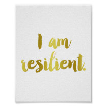 """I Am Resilient"" Gold Cursive Quote Poster"