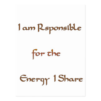I am responsible for the energy I share.png Postcard