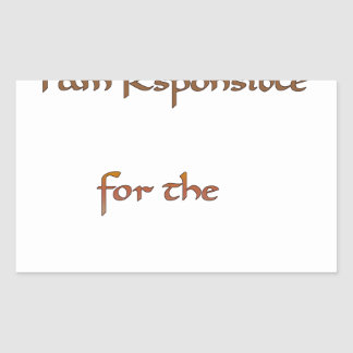 I am responsible for the energy I share.png Rectangular Sticker