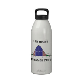I Am Right About 95% Of The Time Bell Curve Humor Water Bottle