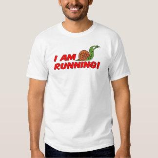 I Am Running Snail T Shirt