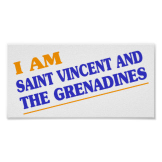 I am Saint Vincent and The Grenadines Poster