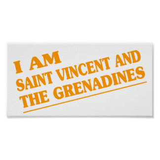 I am Saint Vincent and The Grenadines Print