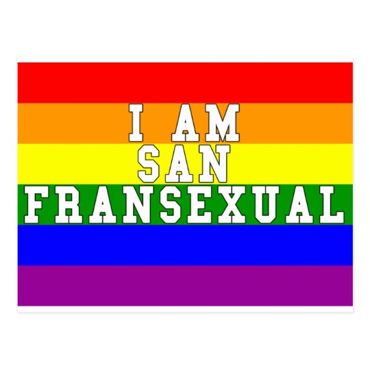 I am San Fransexual LGBT Pride Postcard