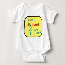I am School Cool are you? Baby Bodysuit