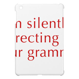 I am silently correcting your grammar-opt-red case for the iPad mini