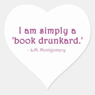 I Am Simply A Book Drunkard Heart Sticker