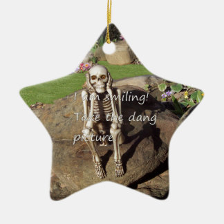I Am Smiling!  Take The Dang Picture Ceramic Ornament