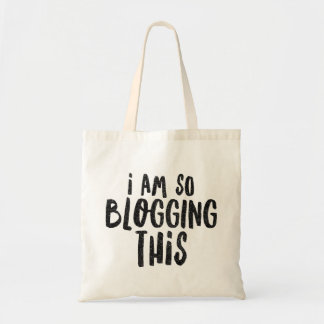 I AM SO BLOGGING THIS Tote