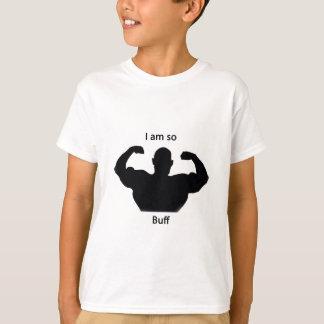 I am so buff T-Shirt