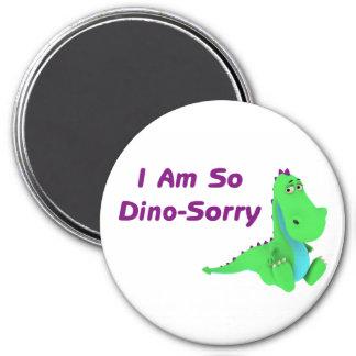 I Am So Dino Sorry Dinosaur 3 Inch Round Magnet