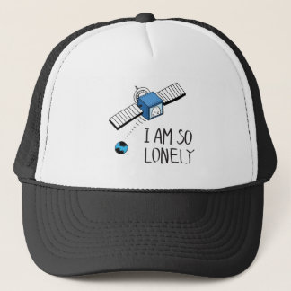 I am so lonely trucker hat
