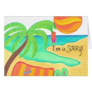 I am so SORRY! Greeting Card