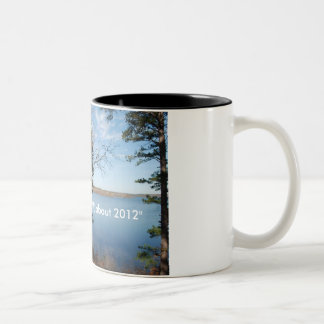 """I am so 'WHATEVER' about 2012"" Two-Tone Coffee Mug"