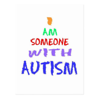 """I AM SOMEONE WITH AUTISM"" (Painted) Postcard"